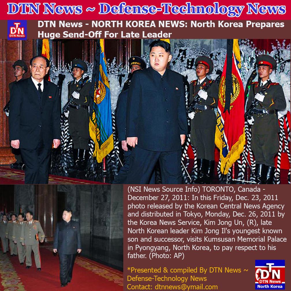 North Korea Latest News: DTN News ~ Defense-Technology News